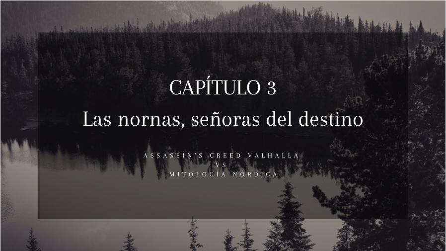 capítulo 3 nornas